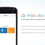 Maluuba is your personal assistant app for Android and Windows 8